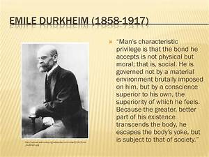 Emile Durkheim is one of the founding fathers of sociology ...