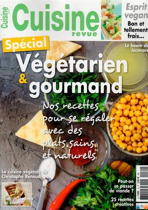 abonnement magazine de cuisine abonnement cuisine revue presse de