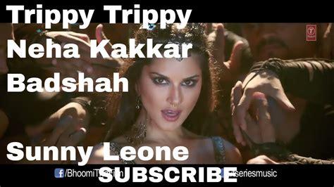 Trippy Trippy Full Song