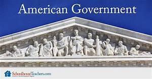 American Government - Schoolhouse Teachers