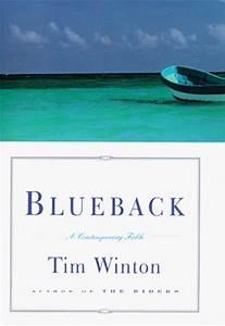 Blueback: A Con... Blueback Tim Winton Quotes