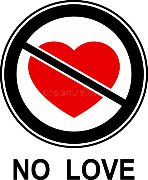 No Love! Stock Illustration Illustration Of Prohibition