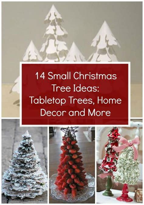 small christmas tree ideas tabletop trees home decor