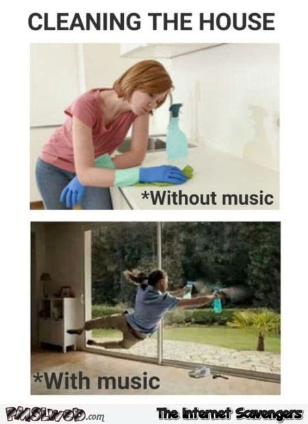 Clean House Meme - clean house music 28 images enjoy housework house cleaning clean tidy music subliminal