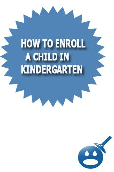 how to enroll a child in kindergarten 923 | How To Enroll A Child In Kindergarten