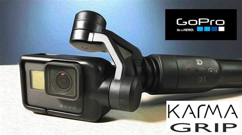 gopro karma grip gimbal stabilizer unbox  features doovi