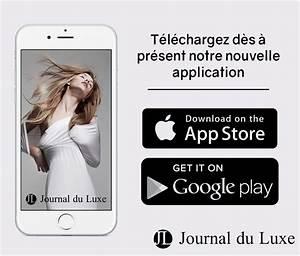 Le Journal Du Luxe : application luxe 2016 journal du actualit du luxe ~ Preciouscoupons.com Idées de Décoration