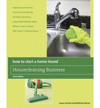 How To Start A Homebased Housecleaning Business Melinda