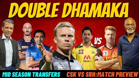 Midseason Transfers | CSK vs SRH Match Preview - YouTube