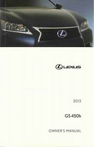 2013 Lexus Gs 450h Owners Manual User Guide