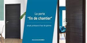 Fin De Chantier : pose de portes fin de chantier blog maisons vivre ~ Mglfilm.com Idées de Décoration