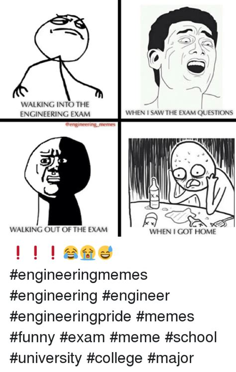 Memes About Exams - walking in to the engineering exam engineering memes walking out of the exam when saw the exam