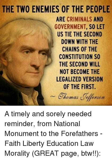 Constitution Memes - the two enemies of the people are criminals and government s0 let us tie the second down with