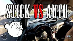 Stick Vs Auto Which One Is Better