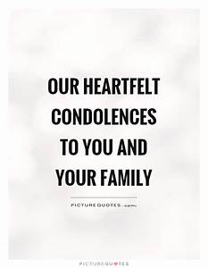 Condolences Quotes & Sayings | Condolences Picture Quotes