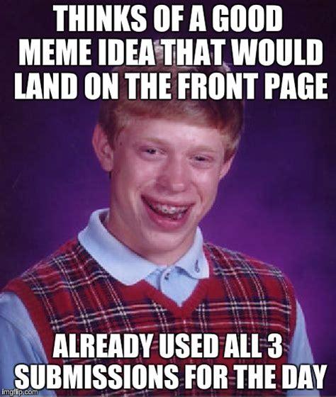 Good Idea Meme - good ideas for memes 28 images good idea bad idea by mysteriofir meme center shade of ashes