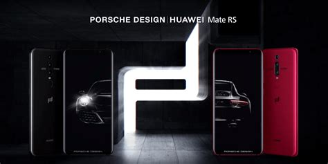 porsche design mate rs porsche design mate rs huawei challenges the competition
