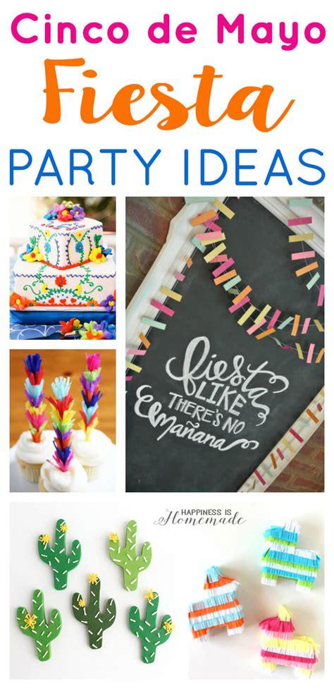 cinco de mayo decoration ideas cinco de mayo ideas happiness is