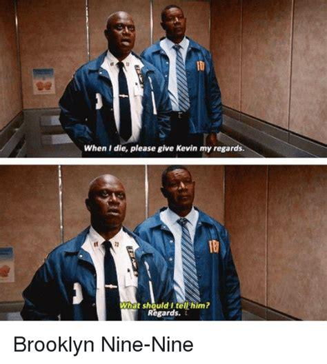 Brooklyn Meme - 25 best memes about brooklyn nine nine brooklyn nine nine memes