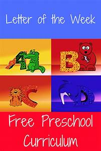 free preschool curriculum letter of the week preschool With letter of the week preschool curriculum