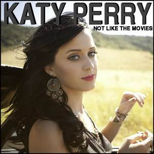 Not Like the Movies Fanmade Single Covers - Katy Perry ...
