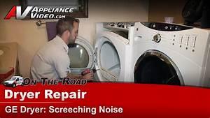 Ge Dcvh515ef0ww Dryer Repair  U2013 Screeching Noise  U2013 Upper