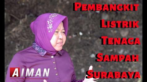 Pembangkit Listrik Tenaga Sampah Surabaya Aiman Youtube