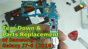 Tear Down  U0026 Parts Replacement Of Samsung Galaxy J7-6 2016 Edition By Bcd Tech