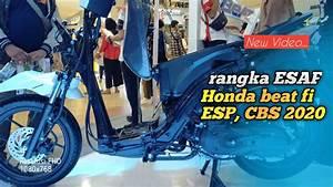 Rangka Esaf Honda Beat Fi Cbs  Esp 2020