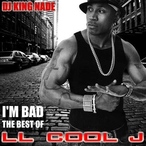 Ll Cool J M Bad Best Ll Cool J Hosted By Dj ll cool  im bad    ll cool  hosted  dj 500 x 500 · jpeg