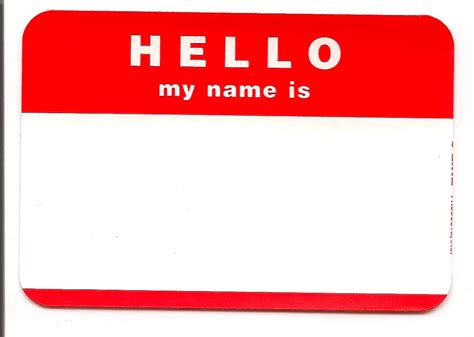 Daily Miscellany Hello My Name Is