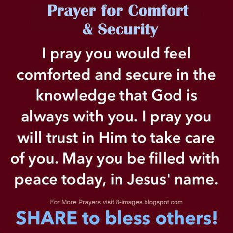 prayers of comfort prayer for comfort and security i pray you would feel