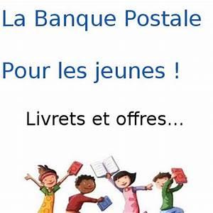 La Banque Postale Livret Jeune : banque postale livret jeune swing et un livret a pour les jeunes ~ Maxctalentgroup.com Avis de Voitures