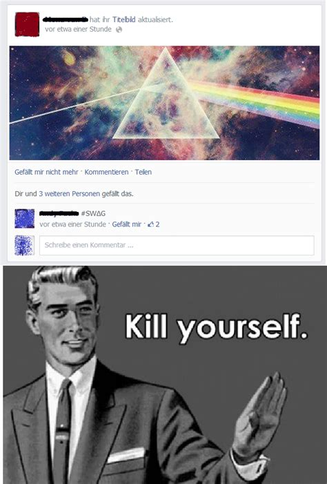 Kill Your Self Meme - go kill yourselves meme 100 images go kill yourself me while i go kill myself kill
