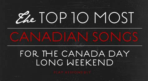 The Top 10 Most Canadian Songs For Canada Day