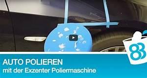 Polieren Mit Poliermaschine : autolack richtig polieren mit exzenter poliermaschine ~ Michelbontemps.com Haus und Dekorationen