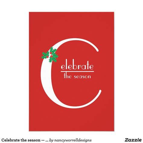 Celebrate the Season red and white invitation Zazzle