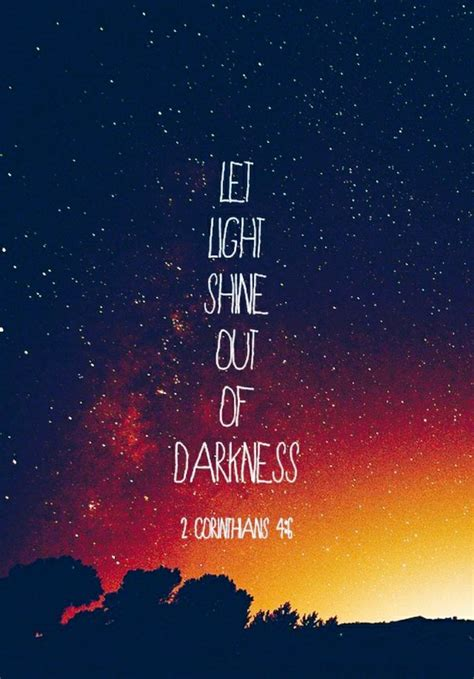 bible verses about light and darkness the light in darkness bible verse quotes