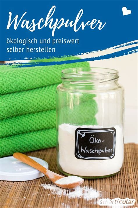 214 kologisches waschpulver aus eigener herstellung diy und selbermachen waschmittel selber