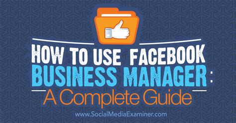 How To Use Facebook Business Manager