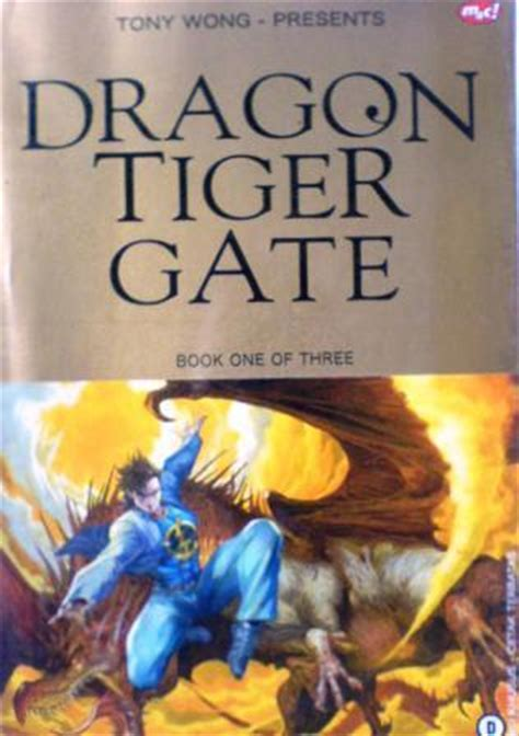 dragon tiger gate  gagahnya naga harimau  tony wong reviews discussion bookclubs lists