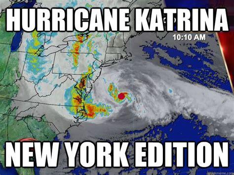 Hurricane Memes - hurricane katrina new york edition misc quickmeme