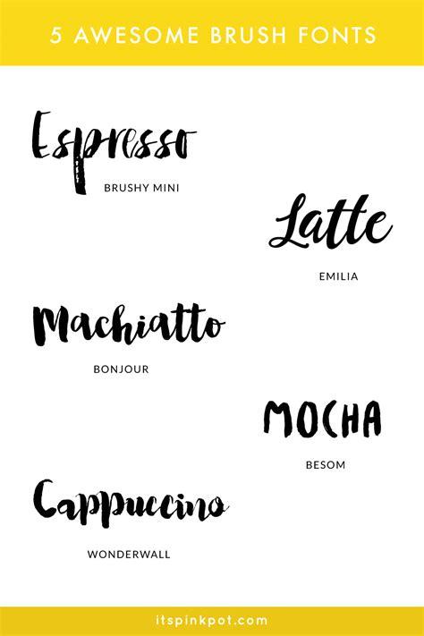5 Awesome Brush Fonts  Pinkpot Studio