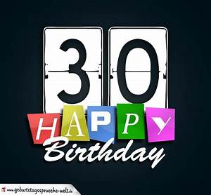 30 Dinge Zum 30 Geburtstag : 30 geburtstag happy birthday geburtstagskarte geburtstagsspr che welt ~ Bigdaddyawards.com Haus und Dekorationen