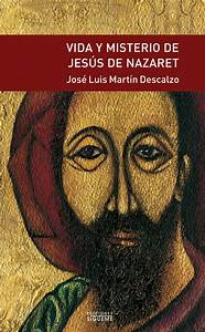 Vida Y Misterio De Jess De Nazaret By Jose Luis Martin Descalzo Free Pdf