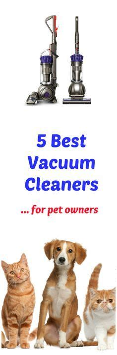 best for cat owners 17 best ideas about best upright vacuum on