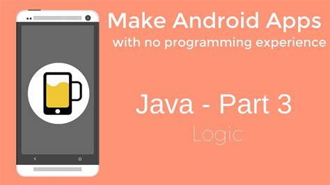 how to make android apps java programming part 3 youtube