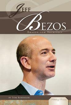 Jeff Bezos: Amazon.com Architect - Perma-Bound Books
