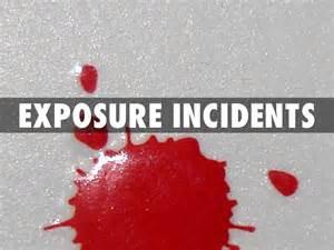 Bloodborne Pathogen Exposure Incident