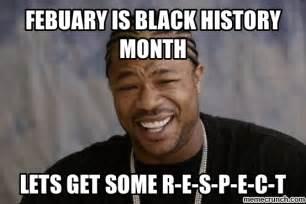 History Meme - black history month yo